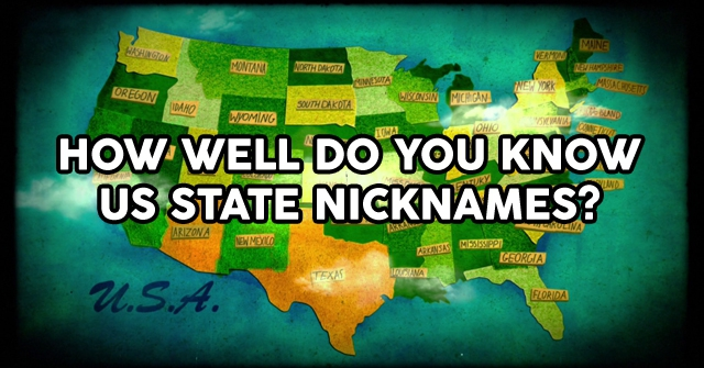 How Well Do You Know US State Nicknames?