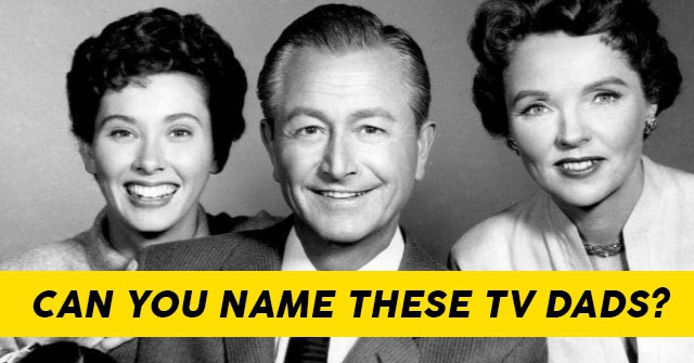 Can You Name These TV Dads?