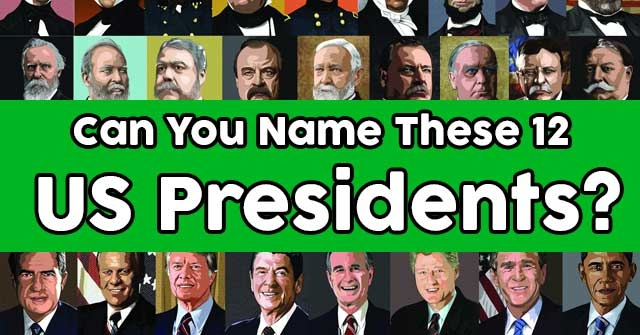 Can You Name These 12 US Presidents?