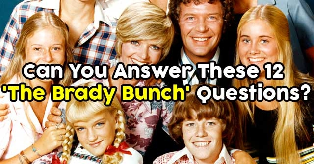 Can You Answer These 12 'The Brady Bunch' Questions?