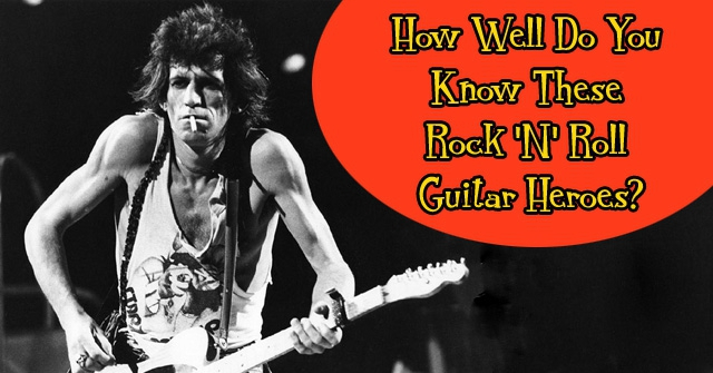 How Well Do You Know These Rock 'N' Roll Guitar Heroes?