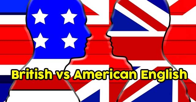 Do You Know The Spelling Differences Between British And American English?