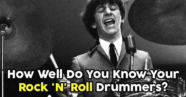 How Well Do You Know Your Rock 'N' Roll Drummers?