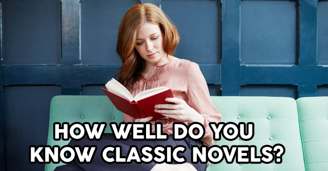 How Well Do You Know Classic Novels?