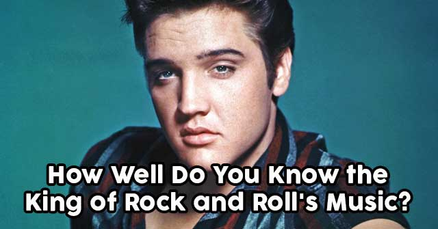 How Well Do You Know the King of Rock and Roll's Music?