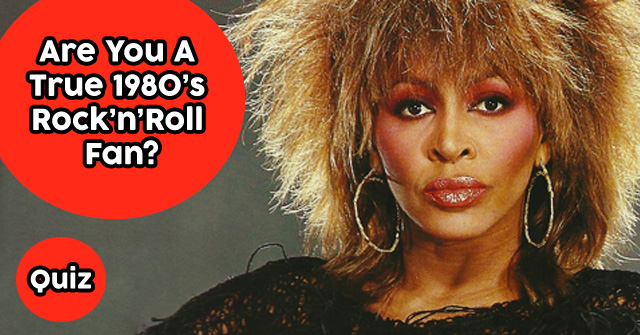 Are You A True 1980's Rock And Roll Fan?