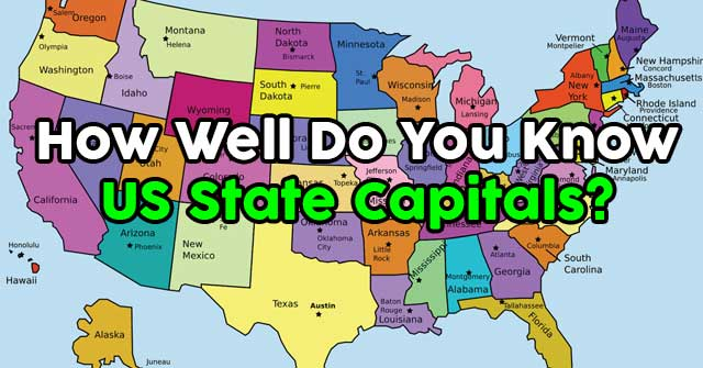 How Well Do You Know US State Capitals?