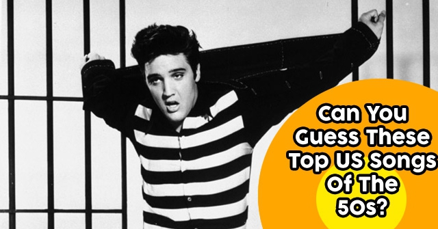 Can You Guess These Top US Songs Of The 50s?