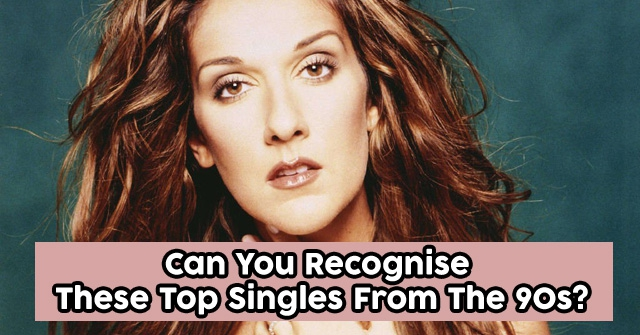 Can You Recognise These Top Singles From The 90s?