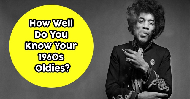 How Well Do You Know Your 1960s Oldies?