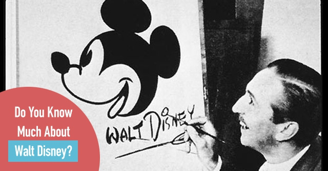 Do You Know Much About Walt Disney?