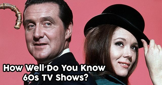 How Well Do You Know 1960s TV Shows?