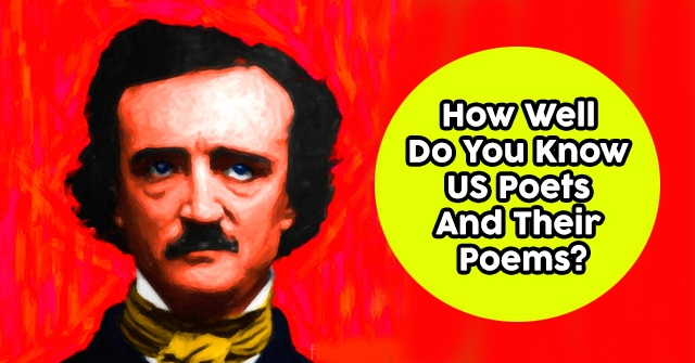 How Well Do You Know US Poets And Their Poems?