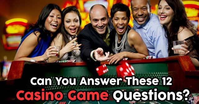 Can You Answer These 12 Casino Game Questions?