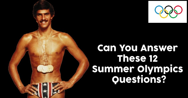 Can You Answer These 12 Summer Olympics Questions?