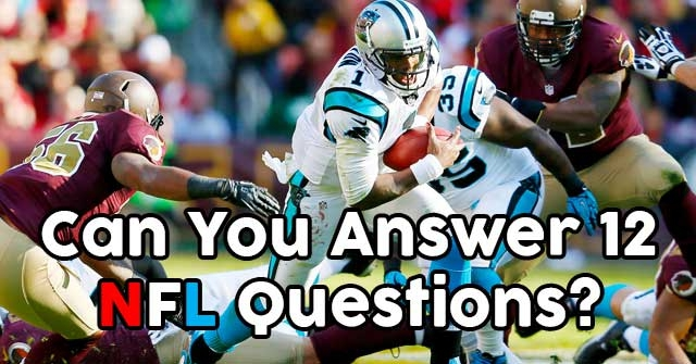 Can You Answer 12 National Football League Questions?