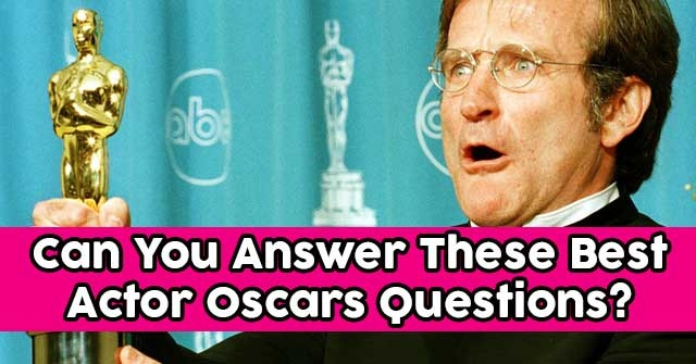 Can You Answer These Best Actor Oscars Questions?