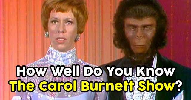 Carol Burnett quiz