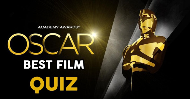 How Well Do You Know The Winners Of The Oscar For Best Film?