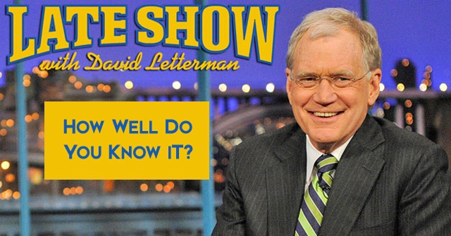 How Well Do You Know David Letterman?