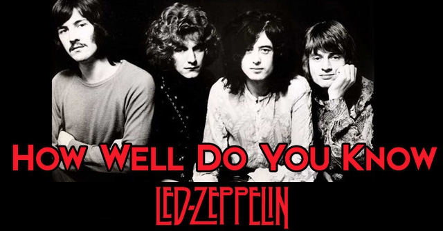 How Well Do You Know Led Zeppelin?