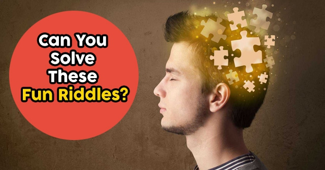 Can You Solve These Fun Riddles?