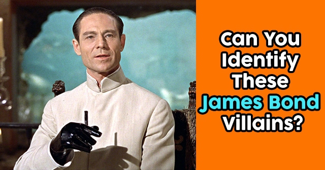 Can You Identify These James Bond Villains?