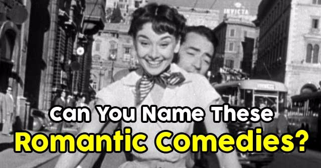 Can You Name These Romantic Comedies?