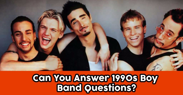 Can You Answer 1990s Boy Band Questions?