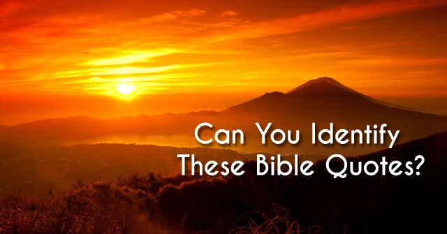 Can You Identify These Bible Quotes?