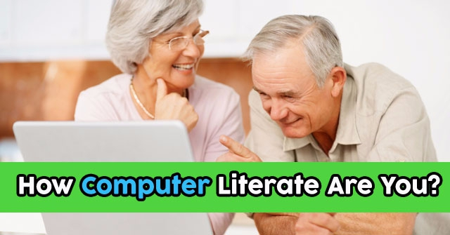 How Computer Literate Are You?