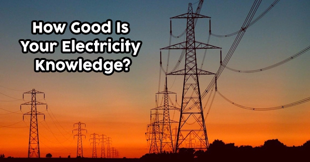 How Good Is Your Electricity Knowledge?