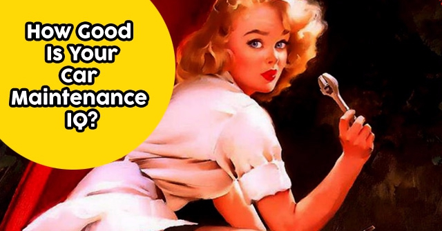 How Good Is Your Car Maintenance IQ?