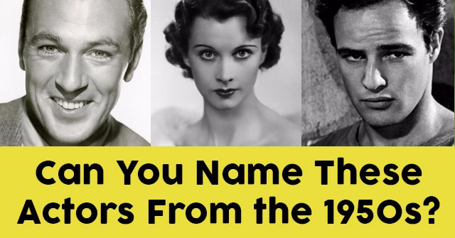 Can You Name These Actors From the 1950s?