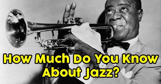 How Much Do You Know About Jazz?