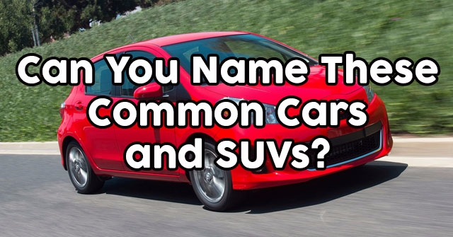 Can You Name These Common Cars and SUVs?