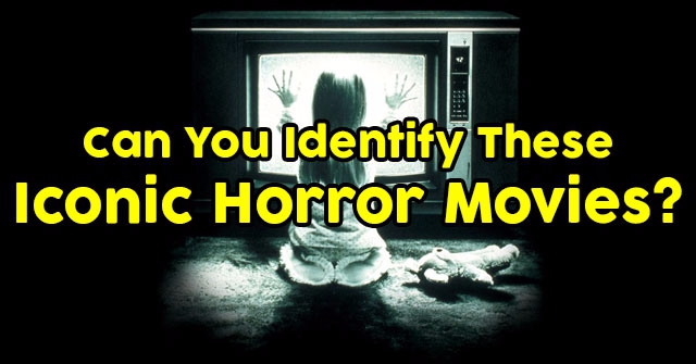Can You Identify These Iconic Horror Movies?