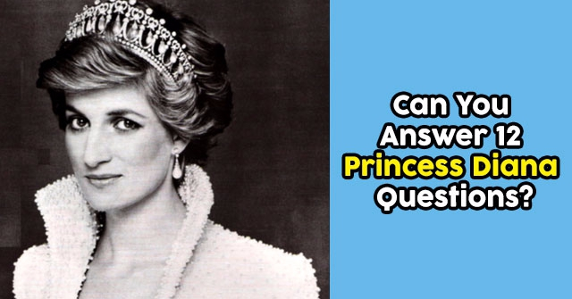 Can You Answer 12 Princess Diana Questions?
