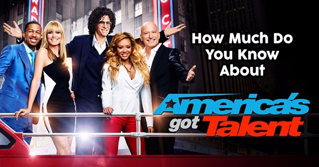 How Much Do You Know About 'America's Got Talent?'