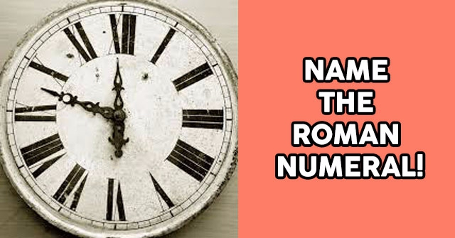 Name The Roman Numeral!