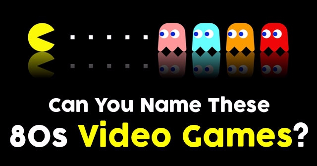 Can You Name These 80s Video Games?