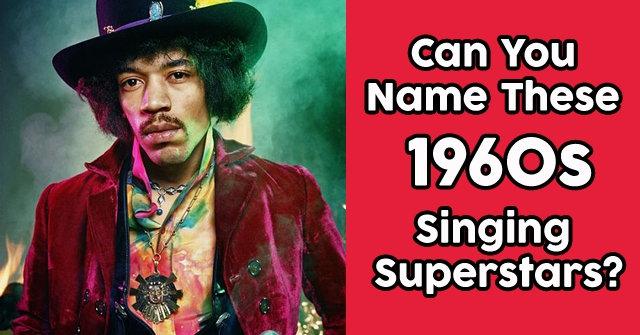 Can You Name These 1960s Singing Superstars?