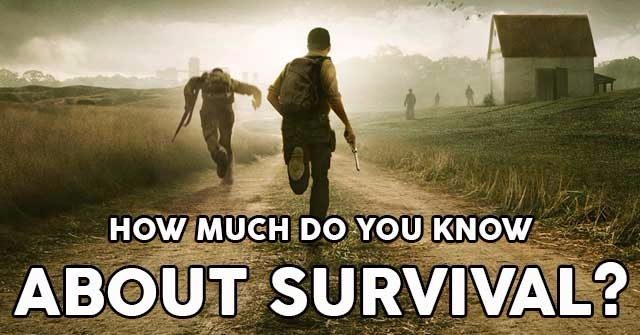 How Much Do You Know About Survival?