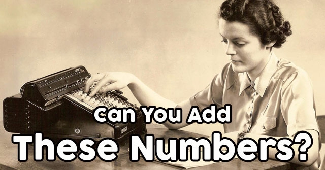 Can You Add These Numbers?