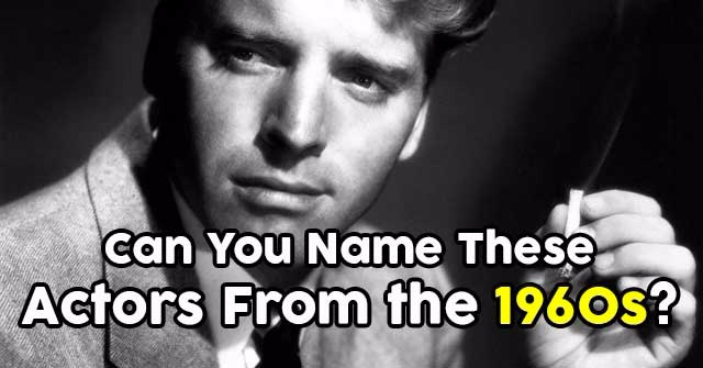 Can You Name These Actors From the 1960s?