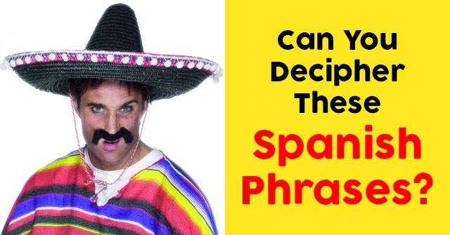 Can You Decipher These Spanish Phrases?