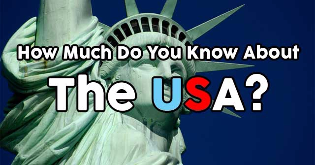 How Much Do You Know About The USA?