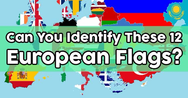 Can You Identify These 12 European Flags?