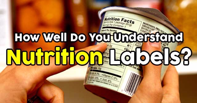 How Well Do You Understand Nutrition Labels?