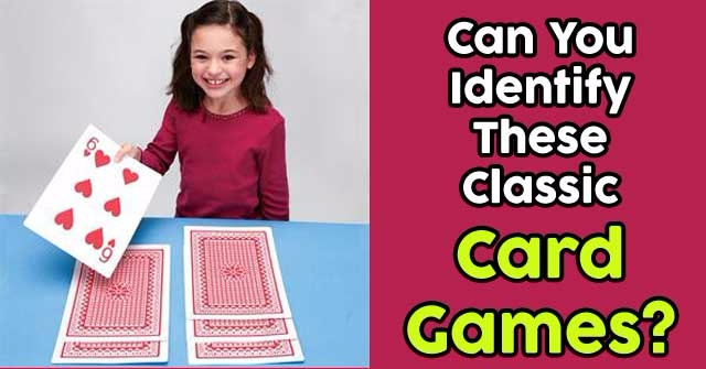 Can You Identify These Classic Card Games?